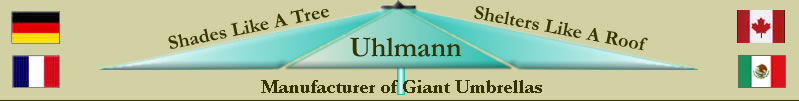 Manufacturer of Uhlmann Giant Umbrellas
